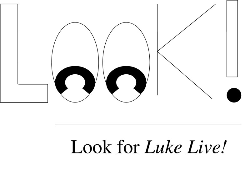 Clip #3 - Look for Luke Live